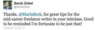Teleclass Testimonial-Twitter-Mid-Career Freelancer-Jan2013-SarahZobel